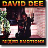 "David Dee ""Mixed Emotions"""