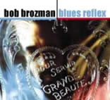 Bob Broozman - Blues Reflex