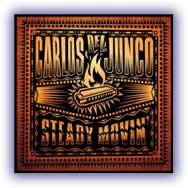 Carlos Del Junco – Steady Movin'