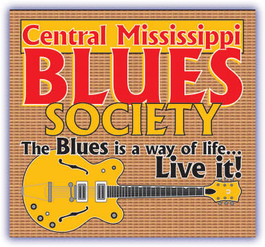 CENTRAL MISSISSIPPI BLUES SOCIETY