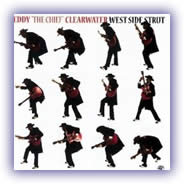 "Eddy ""The Chief"" Clearwater – West Side Strut"