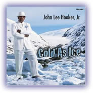 John Lee Hooker, Jr. – Cold As Ice