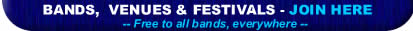 Bands, Venues and Festivals - join here!