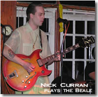 Nick Curran plays the Beale