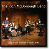 The Rich McDonough Band – Live at the Sheldon Concert Hall