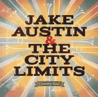 Jake Austin & The City Limits – Country Soul