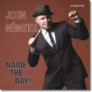 John Németh – Name The Day!