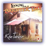 Ken Tucker – Looking For A Brighter Day