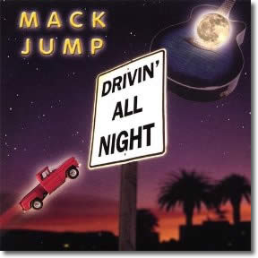 Mack Jump – Drivin' All Night