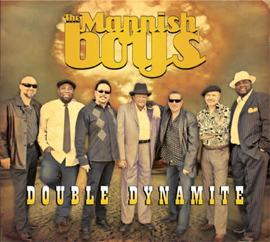 The Mannish Boys – Double Dynamite