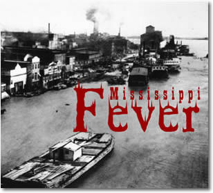 Mississippi Fever