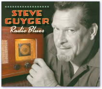 Steve Guyger - Radio Blues