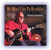 CD image Steve Howell – My Mind Gets To Ramblin'